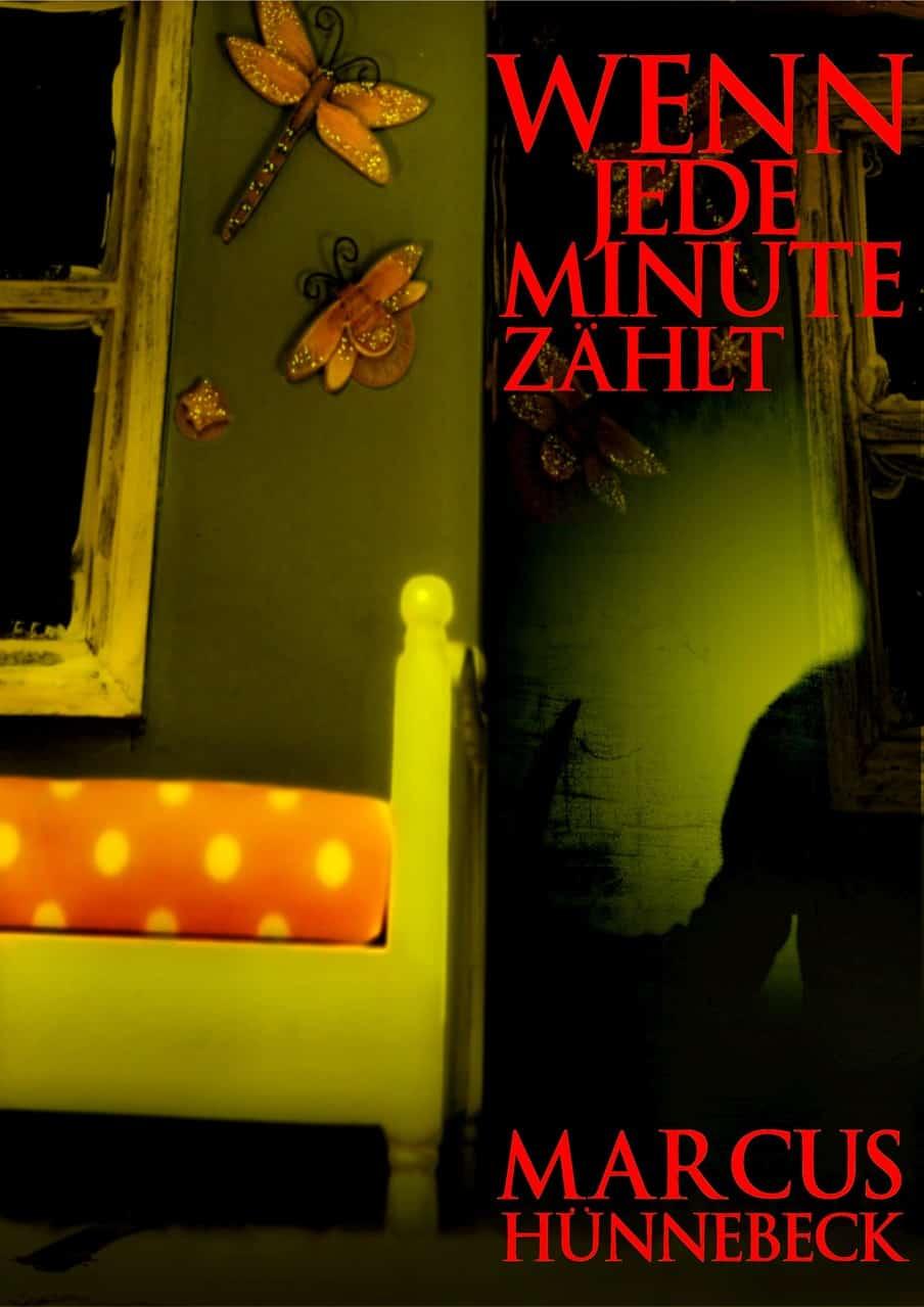 Wenn jede Minute zählt - Hünnebeck - Thriller