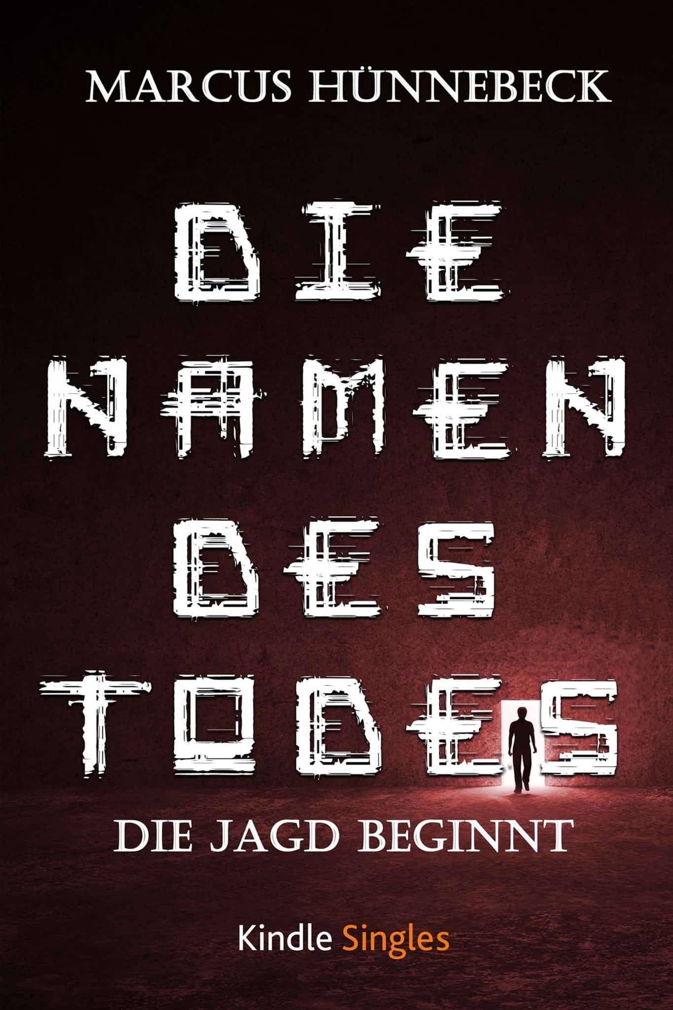 Die Namen des Todes - Marcus Hünnebeck - Kurzgeschichte
