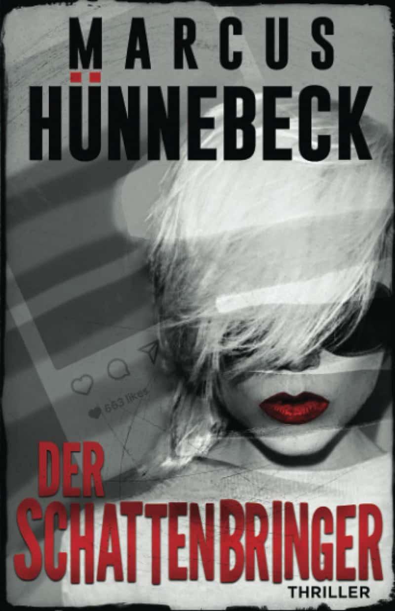 Der Schattenbringer - Marcus Hünnebeck - Thriller